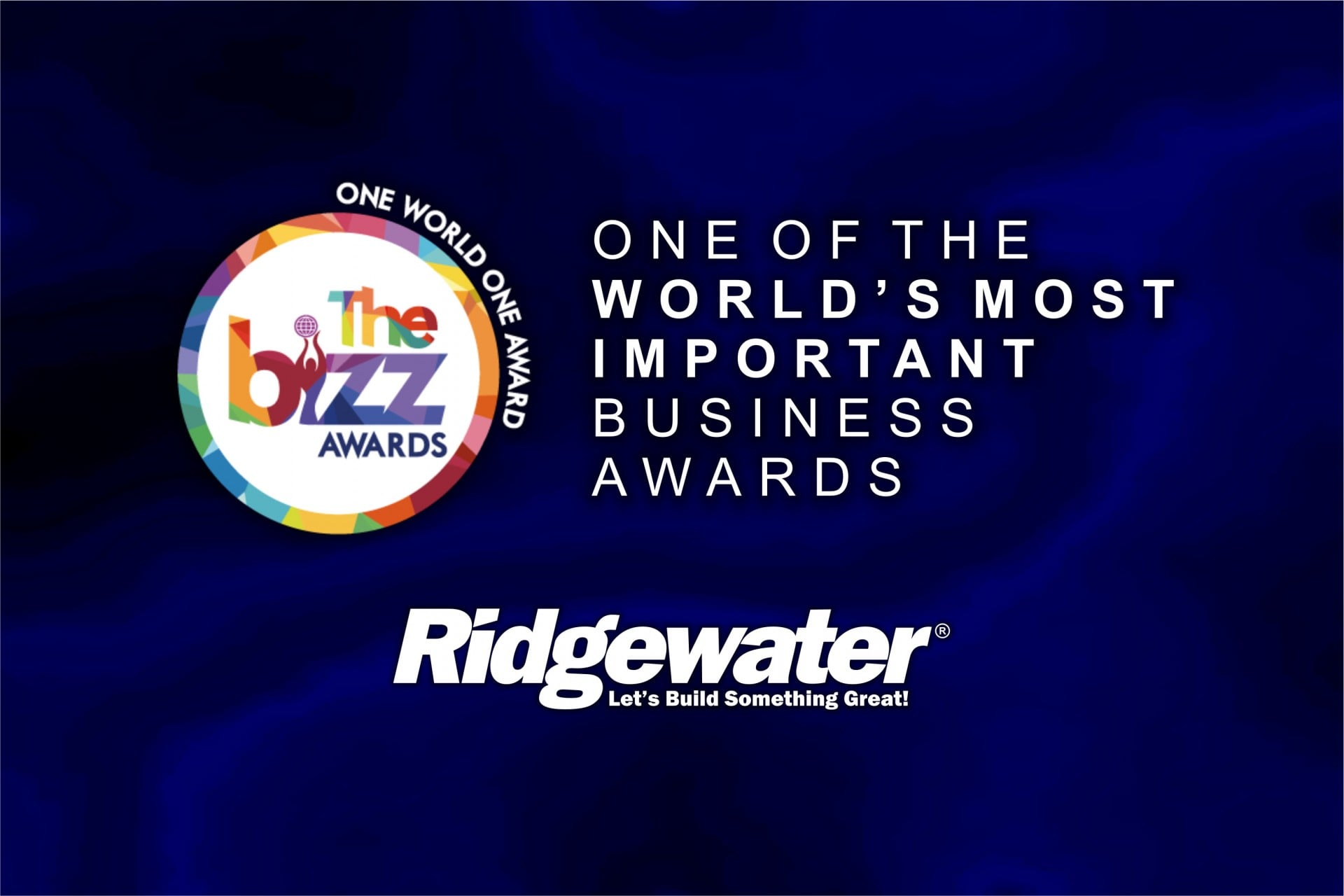 RIDGEWATER HOMES IS AWARDED WITH THE BIZZ FOR ITS DISTINGUISHED PEAK OF SUCCESS
