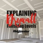 Explaining Drywall Finish Levels